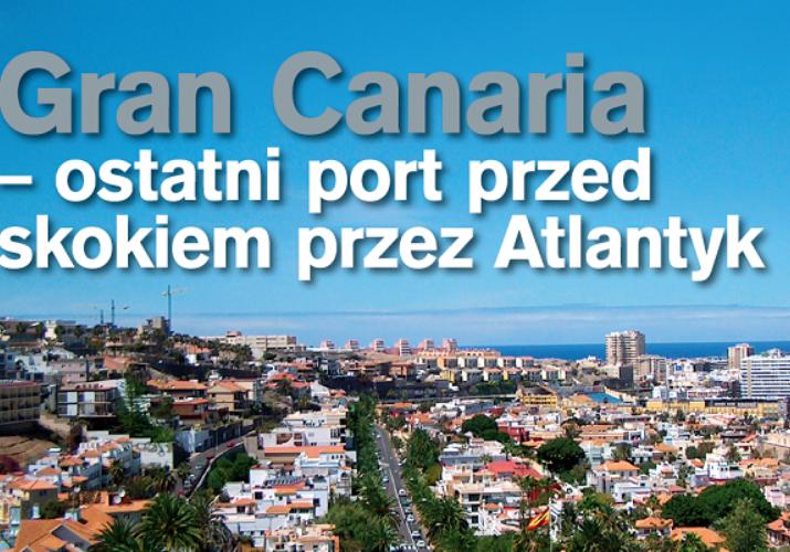 Gran Canaria - ostatni port przed skokiem przez Atlantyk-zdjęcie.89135